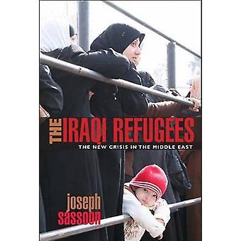 De irakiska flyktingarna - den nya krisen i Mellanöstern av Joseph Sasso