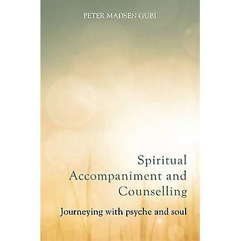 Geistliche Begleitung und Beratung - Reisen mit Psyche und S