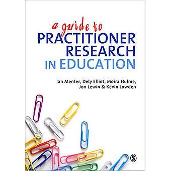 Una guía a la investigación profesional en la educación por Dely L. Elliot - Ian