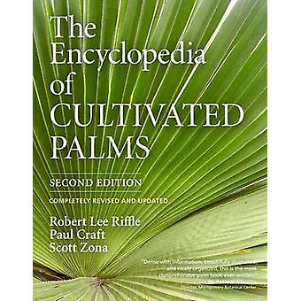 The Encyclopedia of Cultivated Palms (2nd Revised edition) by Robert