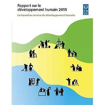 Le de sur rapport Developpement Humain - Le Travail au Service du développement