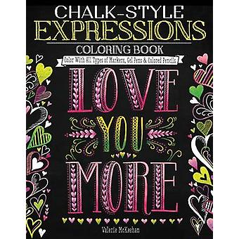 Chalk-Style Expressions Coloring Book - Color with All Types of Marker