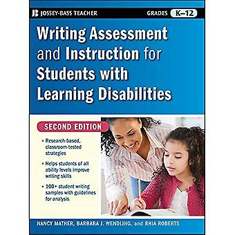 Writing Assessment and Instruction for Students with Learning Disabilities (Jossey-Bass Teacher)