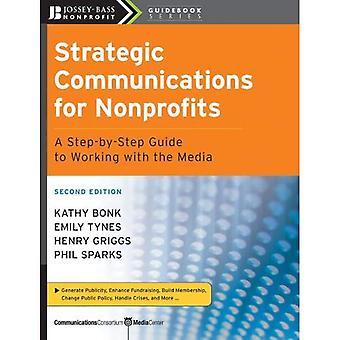 Komunikacji strategicznej dla organizacji niedochodowych: krok po kroku do pracy z mediami (JosseyBass non-profit Przewodnik seria)