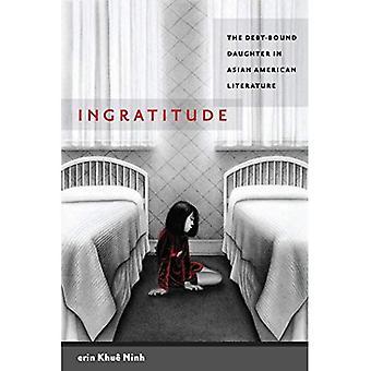 Undankbarkeit: Die Schulden-gebundenen Tochter in der asiatisch-amerikanische Literatur