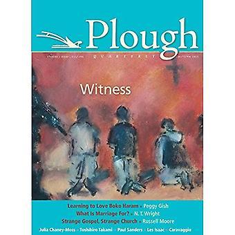Plough Quarterly No. 6: Witness
