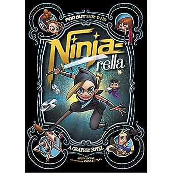 Ninja-Rella: Eine Graphic Novel (weit draußen Märchen)