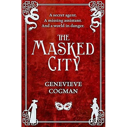 The Masked City: 2 (The Invisible Library Series)