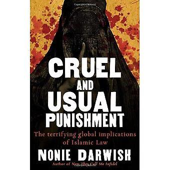 Castigo cruel e Usual: as implicações globais aterrorizantes da lei Sharia