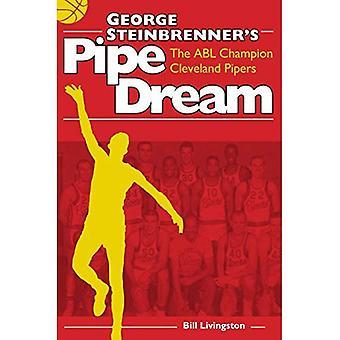 Chimère de George Steinbrenner: Champion de l'ABL Cleveland Pipers