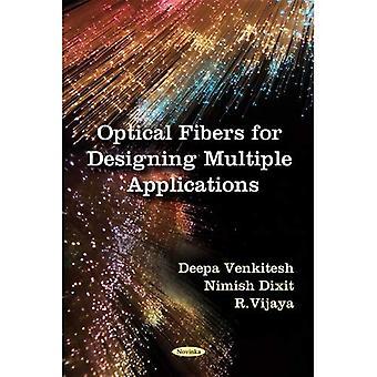 Optische Fasern für die Gestaltung von Mehrfachbewerbungen
