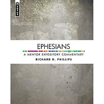 Ephesians: A Mentor Expository Commentary