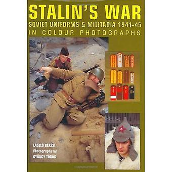 Guerra de Stalin: uniformes soviéticos e Militaria 1941-45
