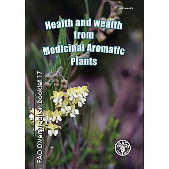 Gezondheid en rijkdom van geneeskrachtige, aromatische planten