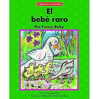 El Bebe Raro/The Funny Baby (début à lire)