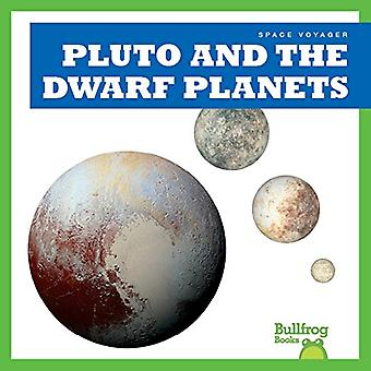 Pluto and the Dwarf Planets (Space Voyager)