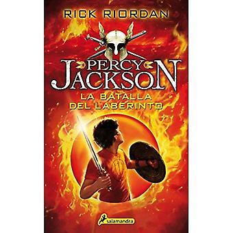Percy Jackson 04. Batalla del Laberinto (Percy Jackson Y Los Dioses Del Olimpo)
