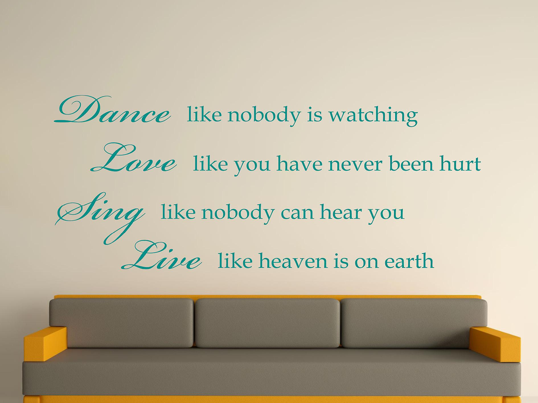 Dance Like Nobody Is Watching Wall Art Sticker - Aqua Green