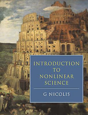Introduction to Nonlinear Science by Nicolis & Gregoire