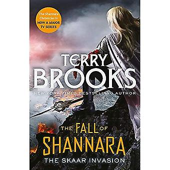 Skaar invasionen: Bok två av nedgången av Shannara (nedgången av Shannara)