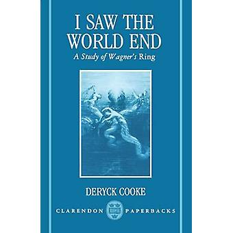 I Saw the World End by Cooke & Deryck
