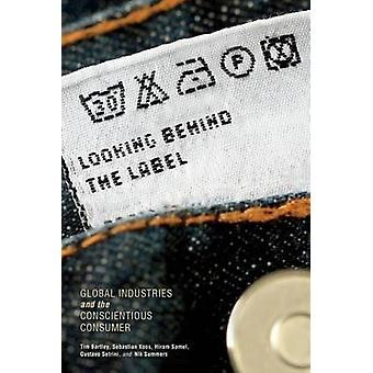 Auf der Suche hinter dem Label Global Industries und der bewusste Verbraucher von Bartley & Tim