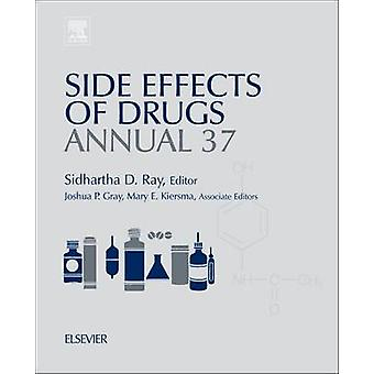 Side Effects of Drugs Annual by Ray & Sidhartha