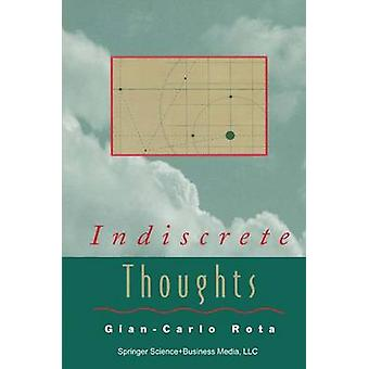 Indiscrete Thoughts by Rota & GianCarlo