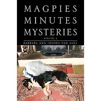 Skator minuter mysterier volym 2 av Van Sant & Barbara Ann Myers