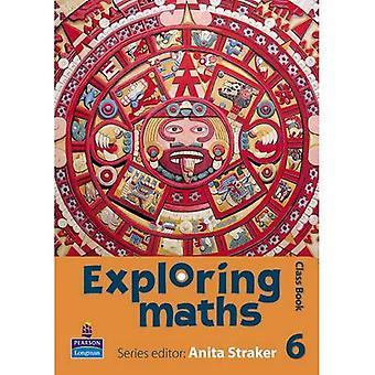 Utforska matematik: Klass bok Tier 6