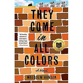 De kommer i alla färger: en roman