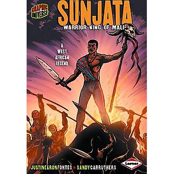 Sunjata by Justine Fontes - Ron Fontes - Sandy Carruthers - 978076136