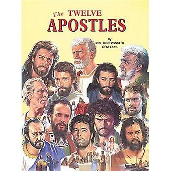 The Twelve Apostles by Jude Winkler - 9780899425207 Book