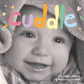 Cuddle by Elizabeth Verdick - Marjorie Lisovskis - 9781575424231 Book