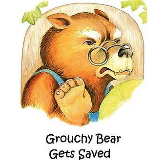 Grouchy Bear Gets Saved by Peggy Throldahl - 9781612151021 Book