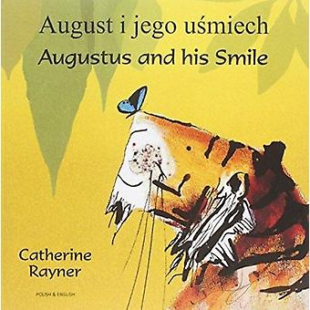 Augustus and His Smile Polish/English by Catherine Rayner - Catherine