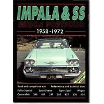 Impala and SS Muscle Portfolio 1958-1972 - A Compilation of Road and C