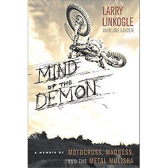 Minnet av den Demon - en memoar av Motocross - Madness- och Metal Mu