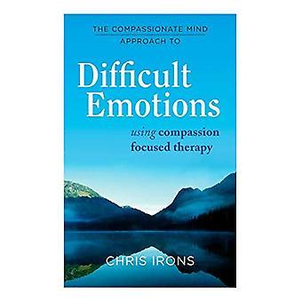 L'approccio compassionevole alla mente difficile: usare la terapia incentrata sulla compassione