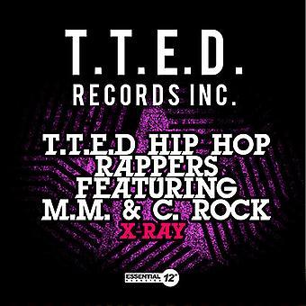 T.T.E.D Hip Hop Rapper - Röntgen-USA import