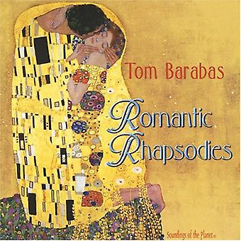 Tom Barabas - romantisk Rhapsodies [CD] USA import