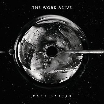Ordet Alive - mørkt stof [Vinyl] USA importerer