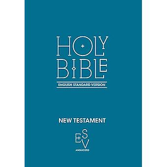 New Testament - English Standard Version (ESV) Anglicised by Collins A