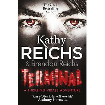 Terminal - (Virals 5) von Kathy Reichs - 9780099567271 Buch
