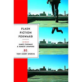 Ficção Flash Forward - 80 muito contos por James Thomas - Robert