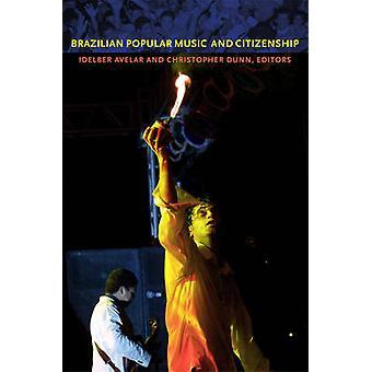 Brasiliansk populärmusik och medborgarskap genom Idelber Avelar - Christoph