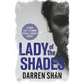 Lady of the Shades by Darren Shan - 9781409139126 Book