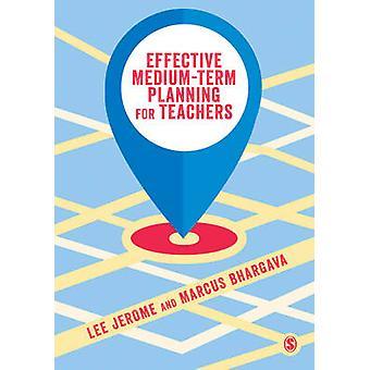 Effektiv mellomlang sikt planlegger for lærere ved Lee Jerome - Marcus Bh