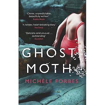 Ghost Moth przez Michele Forbes - 9781780226248 książki