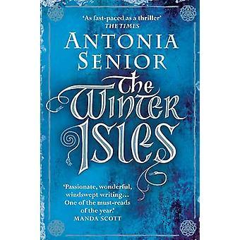 The Winter Isles (Main) by Antonia Senior - 9781782396604 Book
